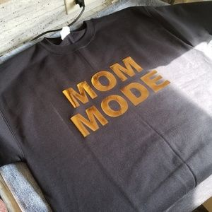 """MOM MODE"" custom made sweatshirt"
